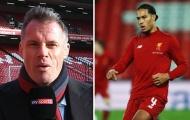 Carragher: 'Liverpool nên mua ngay cậu ấy để thay thế Van Dijk
