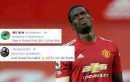 Paul Pogba nói 1 câu, CĐV Man Utd lập tức phản pháo kịch liệt