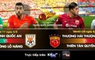 Vòng 19 Chinese Super League: Oan gia ngõ hẹp