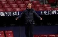 Thua trận, Koeman thản thốt: 'Một đội như Barca không thể thủng lưới như vậy'