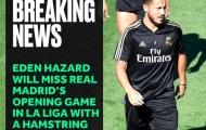 Real Madrid mất ngôi sao 'quan trọng nhất' ở ngày mở màn La Liga