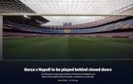 CHÍNH THỨC: Barca và Messi nhận hung tin trước thềm tái đấu Napoli