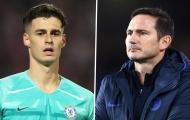 XONG! Lampard nói rõ lý do bỏ rơi Kepa, sự thật 'quá tàn nhẫn'