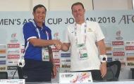 VCK Asian Cup nữ 2018: Australia thận trọng, Việt Nam khiêm tốn