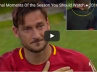 Totti, Terry và những khoảnh khắc cảm động nhất mùa giải này