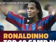 10 khoảnh khắc huyền thoại của Ronaldinho tại Camp Nou