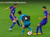 Những khoảnh khắc Isco qua mặt cả hàng tiền vệ Barca