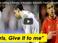 Những tình huống đồng đội cãi vả, tranh nhau đá penalty