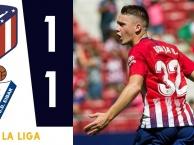 Highlights: Atletico Madrid 1-1 SD Eibar (Vòng 4 giải VĐQG Tây Ban Nha)
