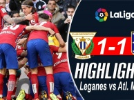 Highlights: Leganes 1-1 Atletico Madrid (Vòng 11 La Liga)