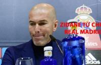 CỰC SỐC: Zidane chia tay Real Madrid