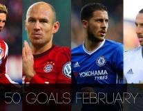 Top những bàn thắng đẹp nhất tháng Hai