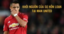 Sanchez - Khởi nguồn của sự hỗn loạn tại Man United