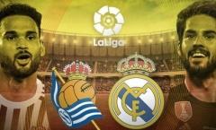 00h30 ngày 07/01, Real Madrid vs Real Sociedad: 3 điểm đầu tiên cho năm mới?