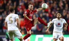 Fan Liverpool: '1 hoặc 2 năm tới, cậu ấy sẽ được đá chính thường xuyên'