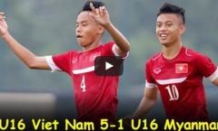 U16 Việt Nam 5-1 U16 Myanmar (Giải U16 Đông Nam Á)