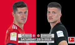 Nhận định Bayern vs Frankfurt: Hùm xám thắng đậm, vô địch hoành tráng?