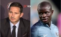 SỐC! Lampard tiết lộ điều không thể tin về Kante ở trận Liverpool - Chelsea