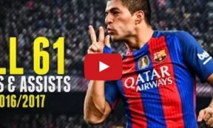 Tất cả 61 bàn thắng và kiến tạo của Luis Suarez mùa 2016/17