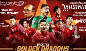 ĐT Việt Nam vào Tứ kết: Mang trên vai tất cả niềm tự hào của ĐNA