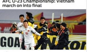Báo chí thế giới ca ngợi chiến tích kỳ diệu của U23 Việt Nam