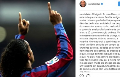 Ronaldinho viết tâm thư giải nghệ: Tạm biệt giấc mơ bóng đá!