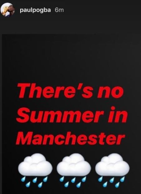 Paul Pogba moans about Manchester weather after missing Man United's friendly against AC Milan - Bóng Đá