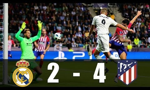 Highlights: Real Madrid 2-4 Atletico Madrid (Siêu cúp Châu Âu 2018)
