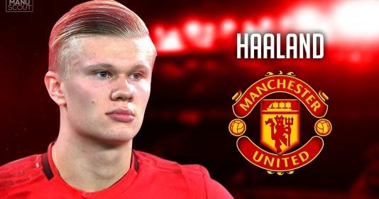 """""""Haaland nói với Woodward và Solskjaer rằng mình muốn gia nhập Man Utd, nhưng..."""""""