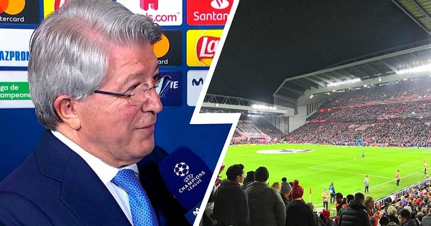 Atletico president Cerezo: 'Anfield's old. It wouldn't pass UEFA inspection if it had to do it' - Bóng Đá