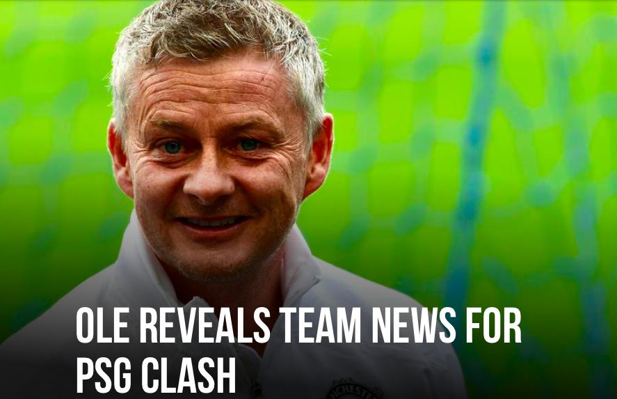 Man United team news against PSG - Bóng Đá