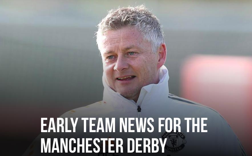 Man Utd - Ole Gunnar Solskjaer has given early team news ahead of Man City clash - Bóng Đá