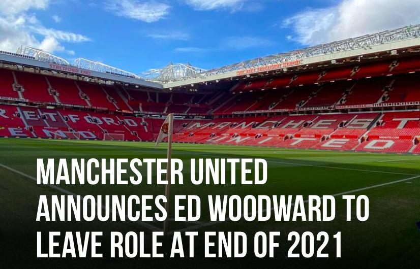 CHÍNH THỨC! OTF rung chuyển, Ed Woodward chia tay Man Utd - Bóng Đá