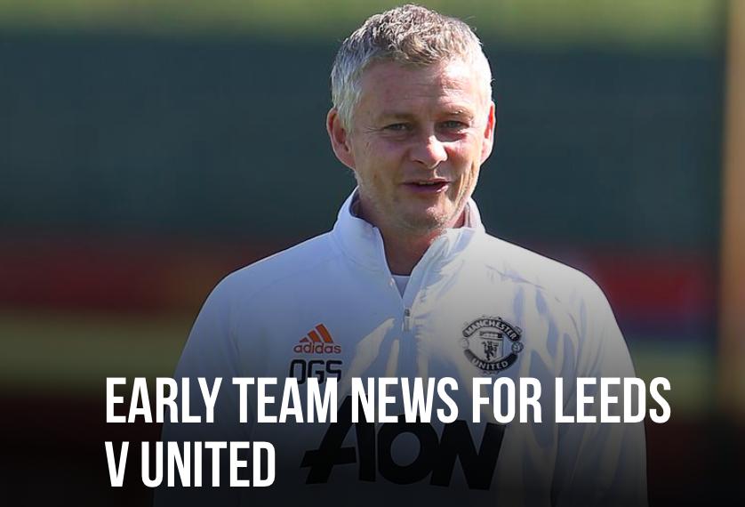 Man United team news ahead of Leeds United clash - Bóng Đá