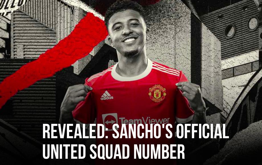 CHÍNH THỨC! Công bố số áo Sancho ở M.U, tất cả phải bất ngờ - Bóng Đá