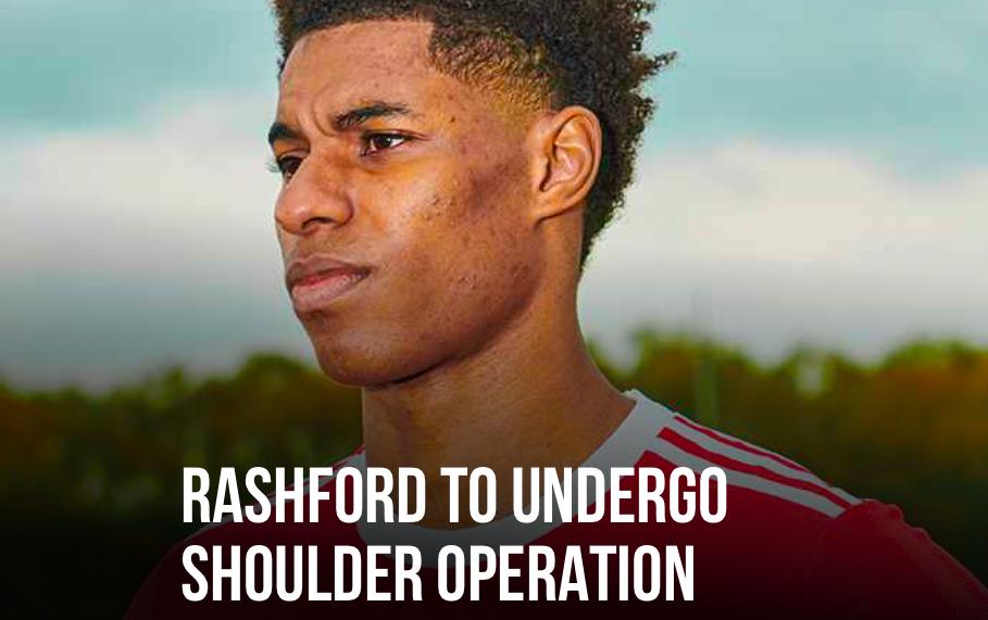 Man Utd announce Rashford will undergo shoulder operation - Bóng Đá