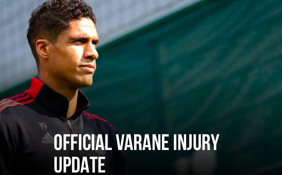 Official Varane update - Bóng Đá