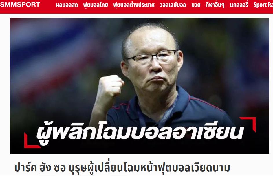 Báo Thái Lan: HLV Park Hang-seo là người hùng, thay đổi bộ mặt bóng đá Việt Nam - Bóng Đá