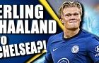 Có Haaland, Chelsea bố trí 2 đội hình cực mạnh tàn phá Premier League