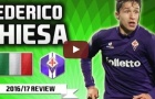 Tài năng đặc biệt của Federico Chiesa (Fiorentina)