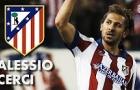 Alessio Cerci, đứa con lưu lạc vừa trở lại Serie A