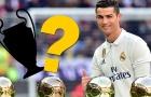 Đâu là danh hiệu cao quý nhất với Ronaldo ?