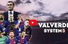 Ma thuật của Barcelona dưới bàn tay Ernesto Valverde