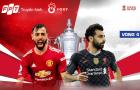 Vòng 4 FA Cup quyết đấu căng thẳng, tâm điểm đại chiến Man Utd - Liverpool
