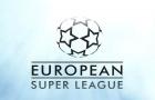 European Super League thành lập, Champions League chốt nhà vô địch ngay ngày mai?