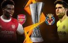 Arsenal vs Villarreal: Không có 2 chung kết toàn Anh?