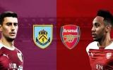 TRỰC TIẾP Burnley vs Arsenal: Bước đệm trước Europa League