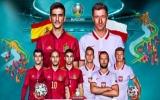 TRỰC TIẾP Tây Ban Nha vs Ba Lan: Morata xuất trận, thiết lập song sát