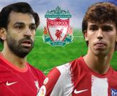 Chiêu mộ Felix, đội hình Liverpool mùa tới mạnh cỡ nào?