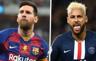 'Messi gia hạn, còn Neymar sẽ cập bến Barcelona'
